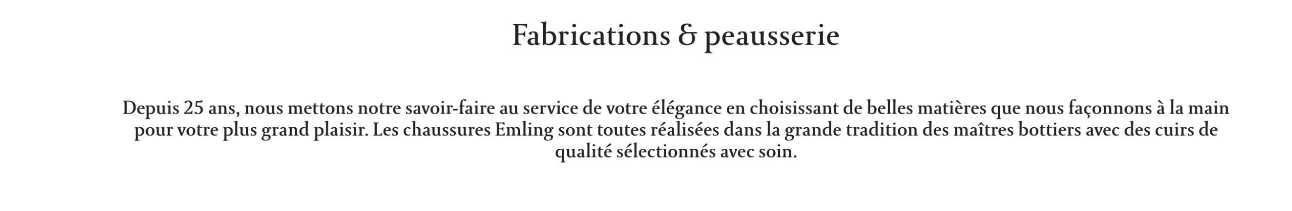 "Emling qui revendique la ""grande tradition des maitres bottiers"". Rien que ça. Alors que c'est bien évidement une marque industrielle en private label comme beaucoup d'autres, il n'y a rien de bottier ni de traditionnel là-dedans. (source : emling)."