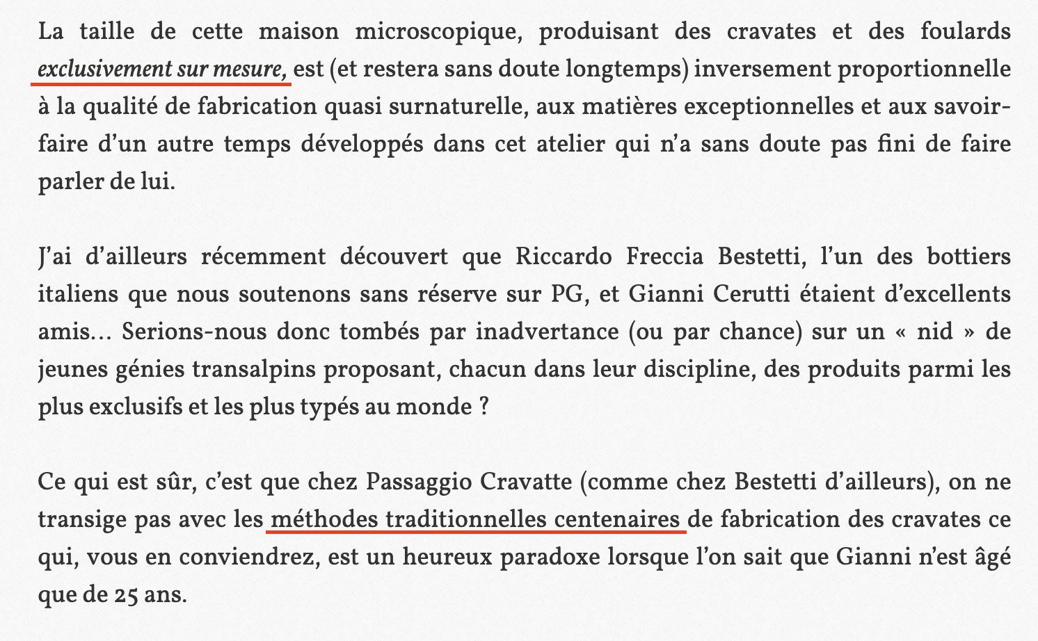 """Sans surprise chez Huguette de Paris les louanges sont également au rendez-vous. Notez les """"méthodes centenaires"""" qui est un gimmick soufflé à sa gagneuse par Gianni qu'il va ensuite répéter ad nauseam à qui veut bien l'entendre. La mention d'une production """"exclusivement sur mesure"""" a été également soufflée par Gianni, alors que ses produits sont vendus en PAP chez un certain nombre de revendeurs. Nous reviendrons également là-dessus plus tard. (Source : Parisiangentleman)"""