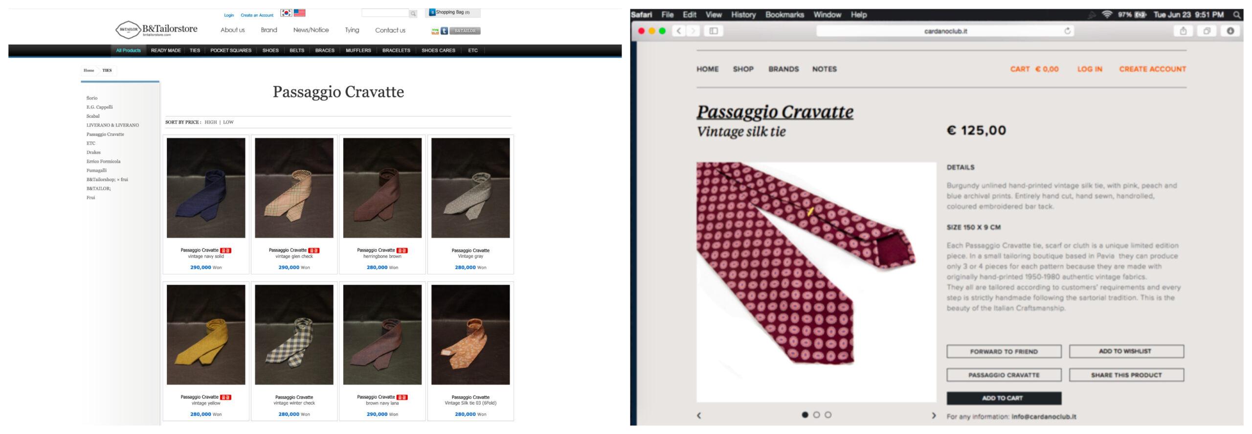Des cravates Passaggio prétendument bespoke en vente chez B&Tailor et d'autres revendeurs. Merde, la nouvelle référence mondiale de la cravate sur mesure quand même…. (Source: Dressedwell)